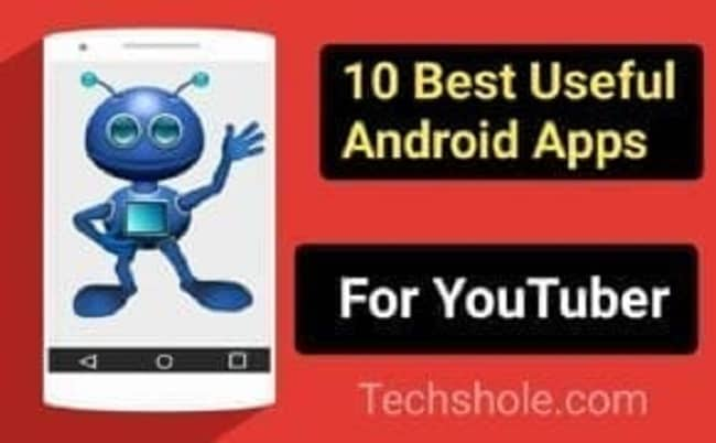 Best Useful Android Apps For Youtuber