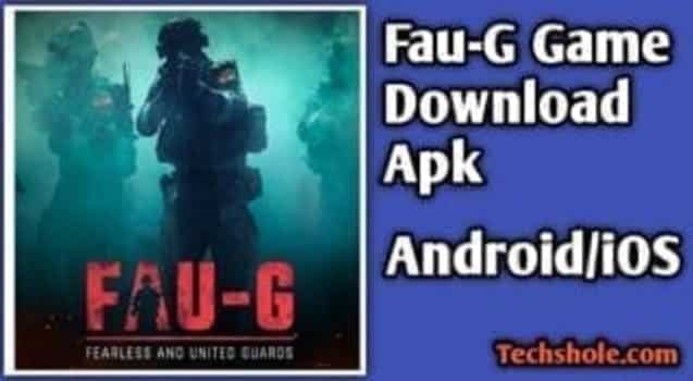 Fau-G App (Foji) क्या है   Fauji Game APK Download   FauG Game Download Android/iOS